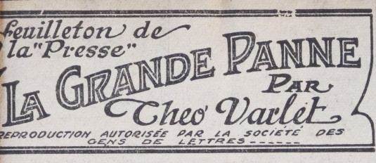 Théo Varlet. La grande Panne. Feuilleton de La Presse de Montréal
