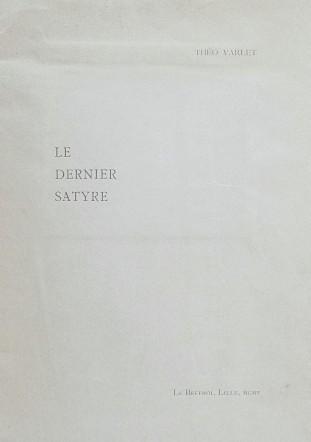 Théo Varlet. Le dernier satyre. Lille. Le Beffroi, 1905. Couverture avant