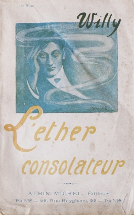 Willy (Théo Varlet). L'Éther consolateur Paris, Albin Michel, 1920. Couverture avant illustrée de Suzanne Meunier.