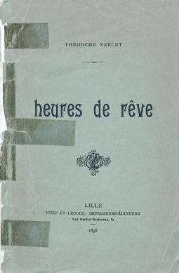 Heures de Rêve. Couverture avant. Courtoisie de la Médiathèque du Centre-Jean Lévy de la Bibliothèque Municipale de Lille.