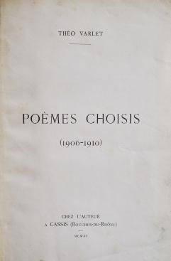 Poèmes choisis. 1906-1910. Lille: chez l'auteur, 1911. Couverture avant.