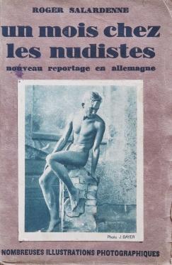 Salardenne, Roger. Un mois chez les nudistes. Nouveau reportage en Allemagne. Paris: Éditions Prima 1930. Couverture avant.