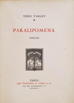 Varlet, Théo. Paralipomena. Paris, Les éditions Crès et Cie, 1926. Page de titre.