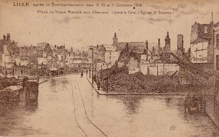 Lille après le bombardement des 9, 10 et 11 octobre 1914. Carte postale.