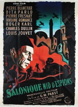 Salonique, nid d'espions (1936). Film de Georg Wilhelm Pabst.