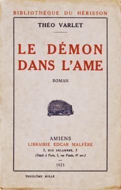 Theo Varlet. Le démon dans l'âme. Amiens, Edgar Malfère, 1923. Couverture avant.
