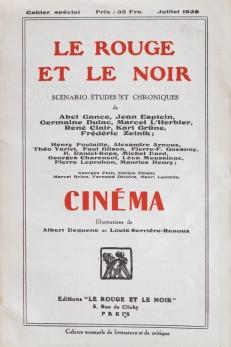 Le rouge et le noir. Cahier spécial sur le cinéma. Henri Lamblin directeur. Paris: Editions le rouge et le noir, juillet 1928. Couverture avant.