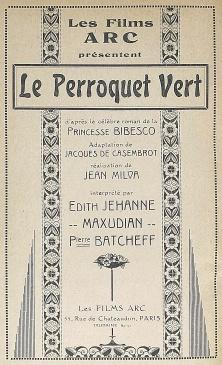 """Le rouge et le noir. Cahier spécial sur le cinéma. Henri Lamblin directeur. Paris: Editions le rouge et le noir, juillet 1928. Publicité pour le film """"Le perroquet vert"""", réalisé par Jean Milva: n/p."""