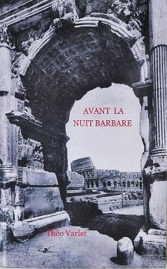 Théo Varlet: Avant la nuit barbare. Couverture factice.