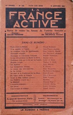 La France active. Revue de toutes les formes de l'activité française. Directeur: Gilles Normand. 11ème année - Nº 106. 16 Janvier 1930. Couverture avant.