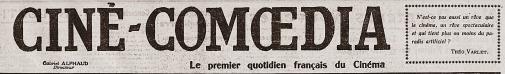 Ciné-Comœdia. Supplement cinéma de Comœdia. Paris: Comœdia. Jean de Rovera directeur. 22e année, Nº 5720. 7 septembre 1928. Bandeau.