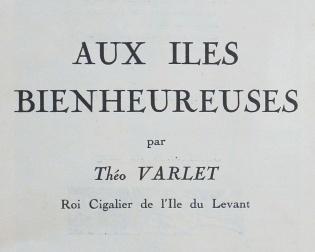 Varlet, Théo. Aux Îles Bienheureuses. Grasse: Éditions de l'Artisan, 1925. Page-titre.